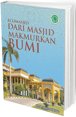 Buku EcoMasjid, Dari Masjid Makmurkan Bumi